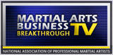 Martial Arts Business Breakthrough TV